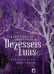Dezesseis Luas - Série Beautiful Creatures