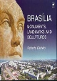 Brasília Monuments, Landmarks and Sculptures