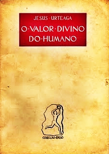 O Valor Divino do Humano