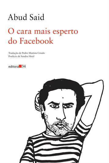 O Cara Mais Esperto do Facebook